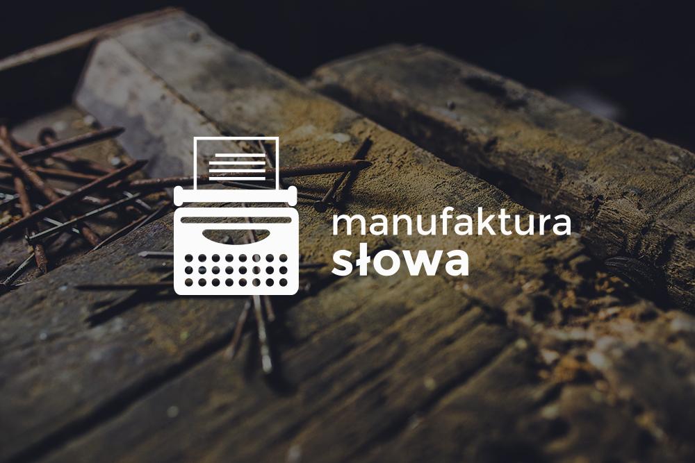 Koło Literackie MANUFAKTURA - AGNIESZKA ZOFIA WARZECHA, MAŁGORZATA GŁAZOWSKA